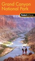 Fodor's in Focus Grand Canyon National Park