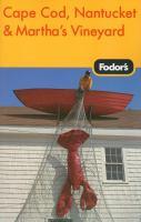 Fodor's Cape Cod, Nantucket & Martha's Vineyard