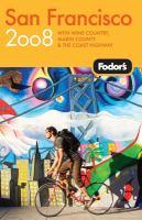 Fodor's 2008 San Francisco
