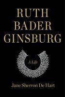 Cover of Ruth Bader Ginsburg: A Lif