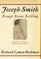 Joseph Smith : rough stone rolling
