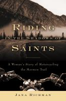 Riding in the Shadow of Saints