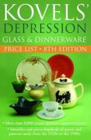 Kovels' Depression Glass & Dinnerware Price List