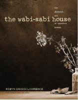 The Wabi-Sabi House