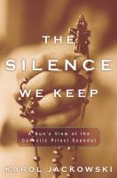 The Silence We Keep