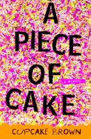 Cover of A Piece of Cake