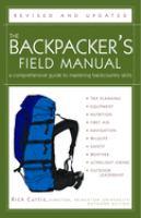 The Backpacker's Field Manual