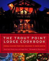 The Trout Point Lodge Cookbook