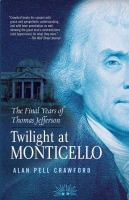 Twilight at Monticello