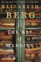 The art of mending : a novel