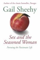 Sex and the Seasoned Woman