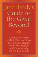 Jane Brody's Guide to the Great Beyond