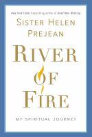 Cover of River of Fire: My Spiritua