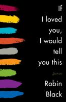 If I Loved You, I Would Tell You This