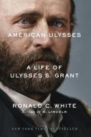 Cover of American Ulysses: A Life o