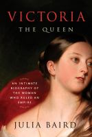 Cover of Victoria: The Queen; An In