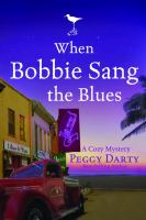 When Bobbie Sang the Blues
