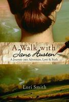 A Walk With Jane Austen