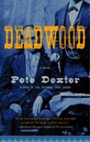 Deadwood: A Novel
