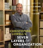Christopher Lowell's Seven Layers of Organization