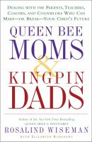 Queen Bee Moms and Kingpin Dads