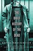 The Brief History of the Dead / by Kevin Brockmeier