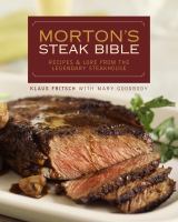 Morton's Steak Bible