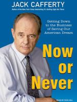 Now or Never [sound Recording]