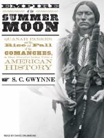 Empire of the Summer Moon(Unabridged,CDs)
