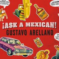Ask A Mexican!