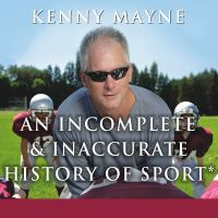 An Incomplete and Inaccurate History of Sport