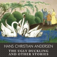The Ugly Duckling & Other Stories