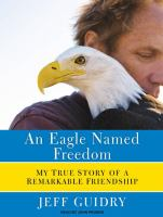 An Eagle Named Freedom