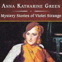Mystery Stories of Violet Strange