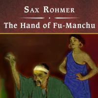 The Hand of Fu-manchu, With Ebook