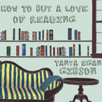 How to Buy A Love of Reading