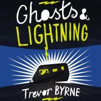 Ghosts & Lightning