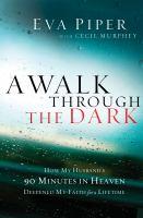 A Walk Through the Dark