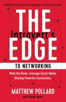 The Introvert's Edge to Networking
