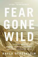 FEAR GONE WILD