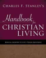 Charles Stanley's Handbook for Christian Living