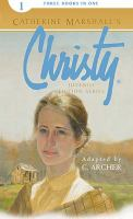 Catherine Marshall's Christy