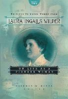 Writings to Young Women From Laura Ingalls Wilder