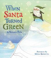 When Santa Turned Green
