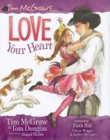 Tim McGraw's Love your Heart