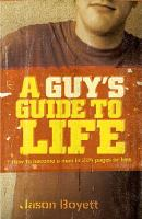 A Guy's Guide to Life