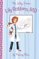 Lily Robbins, M.D. (medical Dabbler)