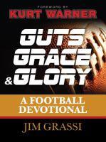 Guts, Grace, & Glory