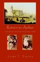Return to Aztlan