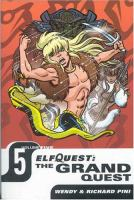 ElfQuest the Grand Quest, Vol. Three